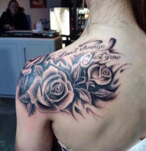 tattoo tekst Don't change Just grow met enkele rozen eromheen.